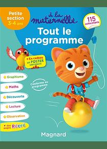 A la Maternelle - Petite Section - 3/4 ans : Tout le programme
