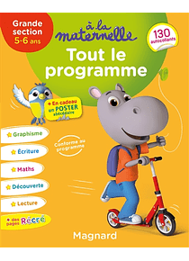 A la Maternelle - Grande Section - 5/6 ans : Tout le programme