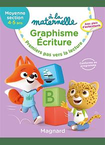 A la Maternelle - Moyenne Section - 4/5 ans : Graphisme et écriture