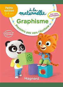 A la Maternelle - Petite Section - 3/4 ans : Graphisme