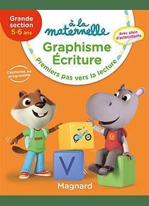 A la Maternelle - Grande Section - 5/6 ans : Graphisme et écriture