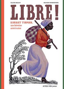 Libre ! de Fleur Daugey et Olivier Charpentier