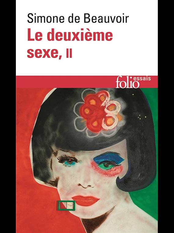 Le Deuxième sexe 2 - L'expérience vécue, de Simone de Beauvoir
