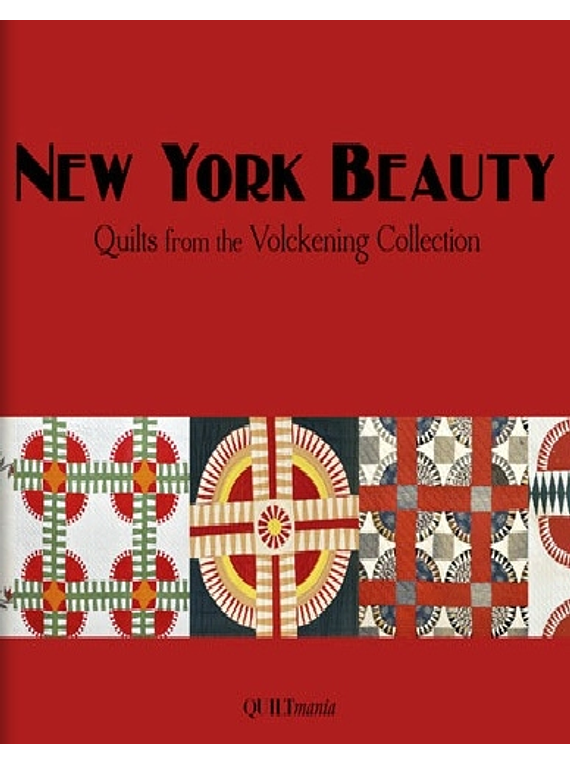 New york Beauty – Quilts from the Bill Volckening Collection