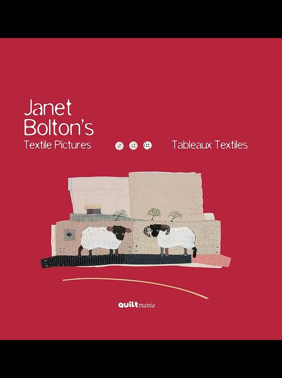 Tableaux textiles / Textile Pictures, de Janet Bolton