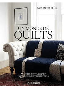 Un Monde de Quilts, de Cassandra Ellis