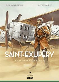Saint-Exupéry 1 - Le seigneur des sables, de Pierre-Roland Saint-Dizier et Cédric Fernandez
