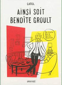 Ainsi soit Benoîte Groult, de Catel