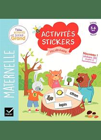 Activités Stickers - Maternelle Grande Section - 5/6 ans : Vocabulaire