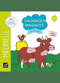 Coloriages magiques - Maternelle Petite Section - 3/4 ans : La ferme
