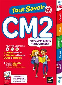 Tout savoir - CM2 - 10/11 ans : Toutes les matières