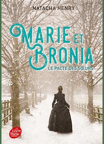 Marie et Bronia, le pacte des soeurs, de Natacha Henry