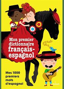 Mon premier dictionnaire français-espagnol