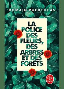 La police des fleurs, des arbres et des forêts, de Romain Puértolas