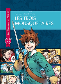 Les Classiques en Manga - Les Trois Mousquetaires
