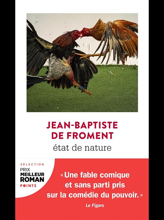 Etat de nature, de Jean-Baptiste de Froment