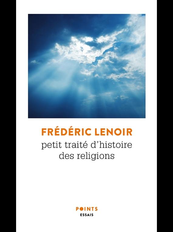 Petit traité d'histoire des religions, de Frédéric Lenoir
