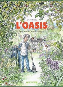 L'oasis - Petite genèse d'un jardin biodivers, de Simon Hureau