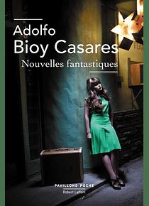 Nouvelles fantastiques, de Adolfo Bioy Casares