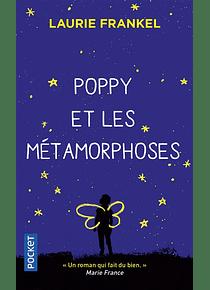 Poppy et les métamorphoses, de Laurie Frankel