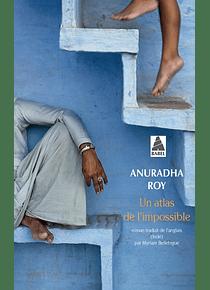 Un atlas de l'impossible, de Anuradha Roy