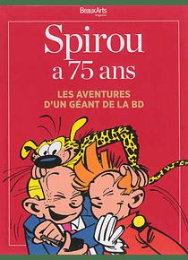 Spirou a 75 ans : les aventures d'un géant de la BD