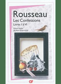 Les confessions Livres I à VI, de Jean-Jacques Rousseau