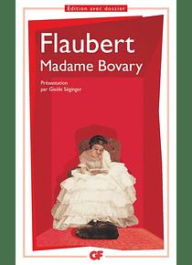 Madame Bovary : moeurs de province, de Gustave Flaubert