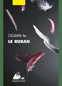 Le ruban, de Ogawa Ito