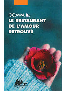 Le restaurant de l'amour retrouvé, de Ogawa Ito