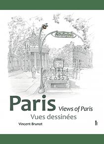 Paris : vues dessinées, de Vincent Brunot