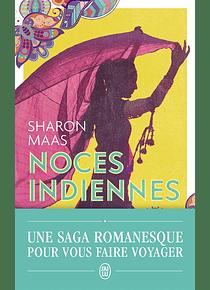 Noces indiennes, de Sharon Maas