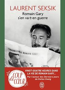 Romain Gary s'en va-t-en guerre, de Laurent Seksik