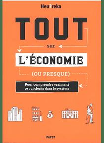 Tout sur l'économie (ou presque) , de Heu?reka