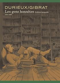 Les gens honnêtes - Edition intégrale, de Gibrat, Durieux et Marmelade