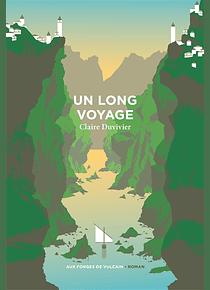 Un long voyage, de Claire Duvivier