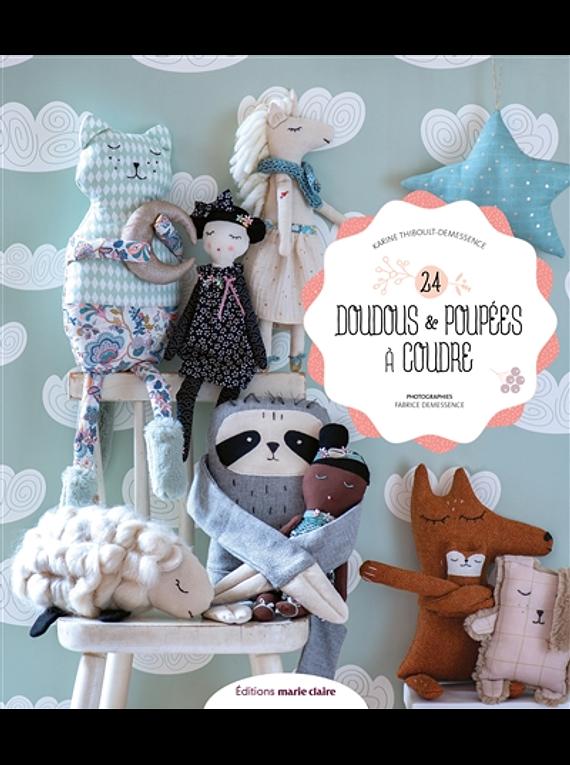 24 doudous et poupées à coudre, de Karine Thiboult-Demessence