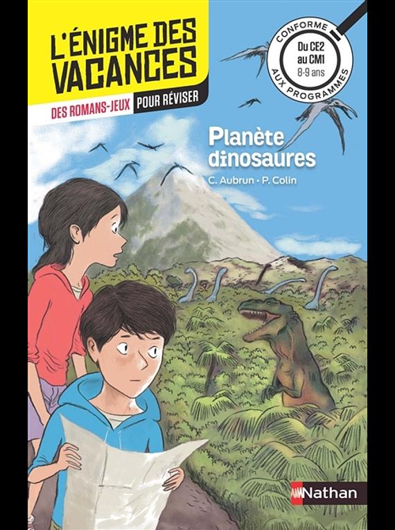 L'énigme des vacances -  du CE2 au CM1, 8-9 ans - Planète dinosaures