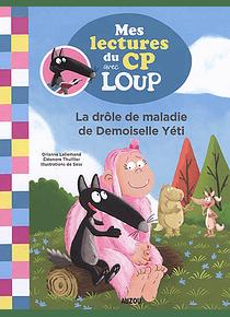 La drôle de maladie de demoiselle Yéti, de Orianne Lallemand, Eléonore Thuillier et Sess