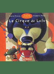 Le cirque de Lulu , de Daniel Picouly et Frédéric Pillot