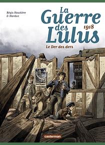 La guerre des Lulus 5 - 1918, le der des ders, de Régis Hautière