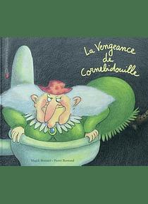 La vengeance de Cornebidouille, de Pierre Bertrand et Magali Bonniol