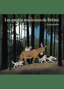 Les quatre musiciens de Brême, de Gerda Muller