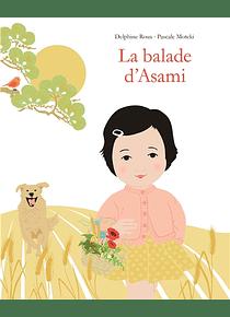 La balade d'Asami, de Delphine Roux et Pascale Moteki