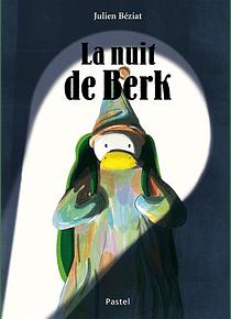 La nuit de Berk, de Julien Béziat