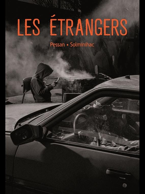 Les étrangers, de Eric Pessan et Olivier de Solminihac