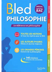 Le Bled philosophie : spécial nouveau bac