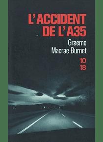 L'accident de l'A35, de Graeme Macrae Burnet