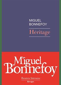 Héritage, de Miguel Bonnefoy