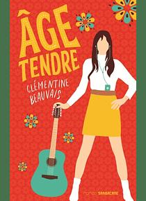 Age tendre, de Clémentine Beauvais